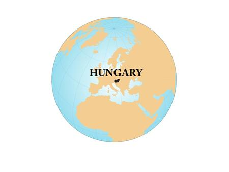 Geography Location: Central Europe (Hungary occupies the low-lying areas of the Carpathian basin. Area: 93,030 square km Climate: Continental with.