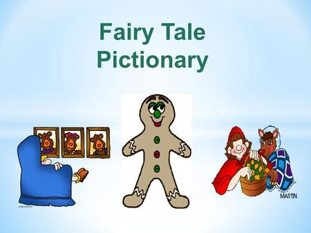 Fairy Tale Pictionary.
