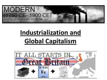 Industrialization and Global Capitalism