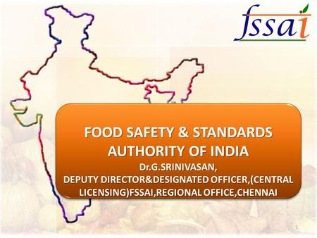 FOOD SAFETY & STANDARDS AUTHORITY OF <strong>INDIA</strong>