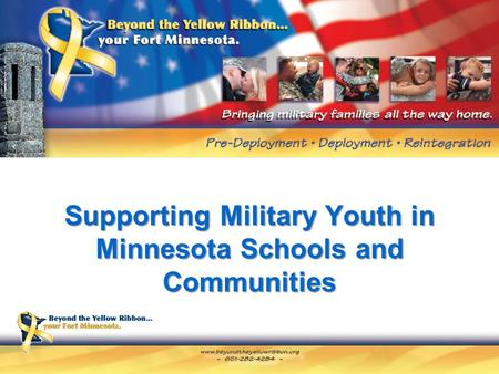 Supporting Military Youth in Minnesota Schools and Communities.