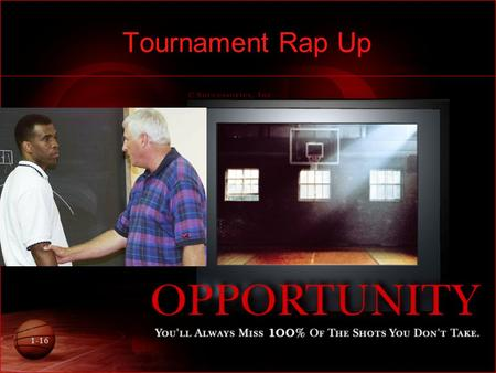 "1-16 Tournament Rap Up. 2-16 Double Elimination: AKA ""two loss and out"" Advantages: –One of the fairest types of tournaments –Gives participants at least."