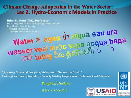 """Assessing Costs and Benefits of Adaptation: Methods and Data"" First Regional Training Workshop – Capacity Building Programme on the Economics of Adaptation."