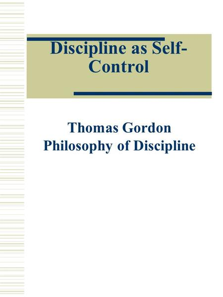 Discipline as Self-Control