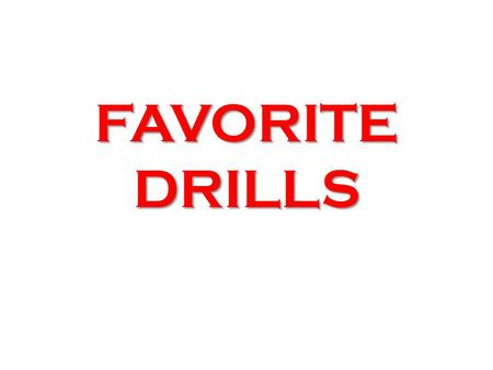 FAVORITE DRILLS. WINNING SPIRIT RACING CAMPS WINNING SPIRIT RACING CAMPS IN YOUR OWN POOL - SAMPLE FORMAT - CREATE YOUR OWN OFF MENU FRIDAY FRIDAY B Camp.