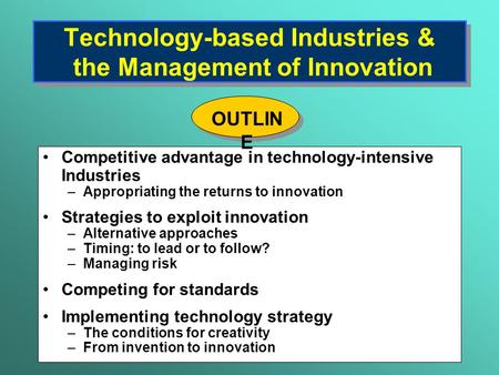 Technology-based Industries & the Management of Innovation