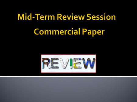  1. Identify the type of paper.  Promissory note (including CDs)  Draft (including checks and remote-created items)