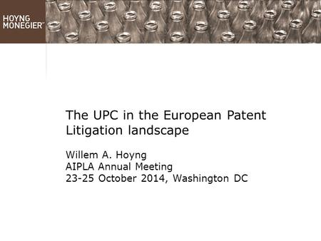 The UPC in the European Patent Litigation landscape