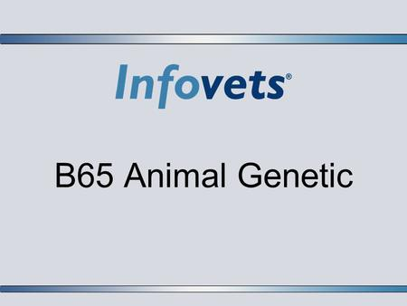B65 Animal Genetic. Lesson Outline Introduction Phenotype Environmental Factors Natural Selection Controlled breeding Two-Breed Cross Three Breed Rotation.
