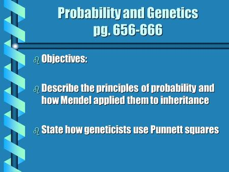 Probability and Genetics pg