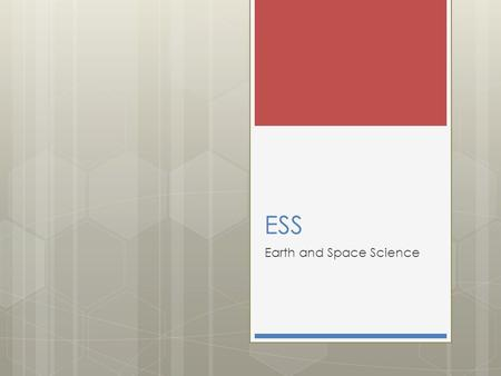 ESS Earth and Space Science.  Mrs. Stuart  ESS (Earth and Space Science)     Phone: 806-866-4440 Ext.