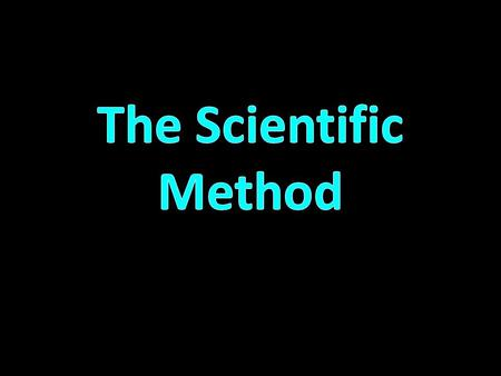 – What are scientific methods? – Step 1 – Step 2 – Step 3 – Step 4 – Step 5 – Step 6 – Step 7 As you read, you should tell: – what happens in each step.