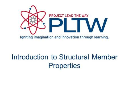 Introduction to Structural Member Properties