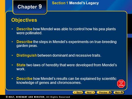 Chapter 9 Objectives Section 1 Mendel's Legacy
