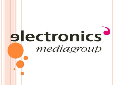"Editor-in-chief of media group ""Electronics"" Chanov Leonid General director Simakov Michael Media group ""Electronics"" was established in 1993. It is the."