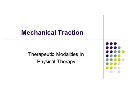 Therapeutic Modalities in Physical Therapy