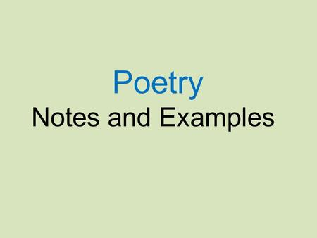Poetry Notes and Examples.