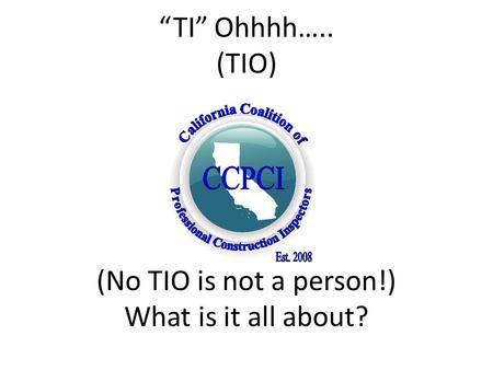 """TI"" Ohhhh….. (TIO) (No TIO is not a person!) What is it all about?"