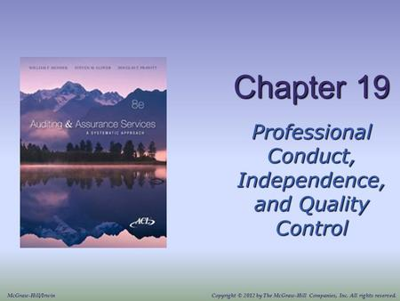 Professional Conduct, Independence, and Quality Control