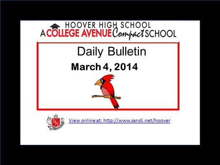 View online at:  Daily Bulletin March 4, 2014.