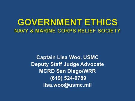 GOVERNMENT ETHICS Navy & Marine Corps Relief Society