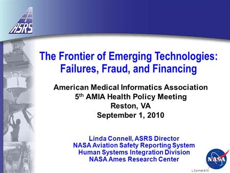 L Connell 9/10 The Frontier of Emerging Technologies: Failures, Fraud, and Financing American Medical Informatics Association 5 th AMIA Health Policy Meeting.