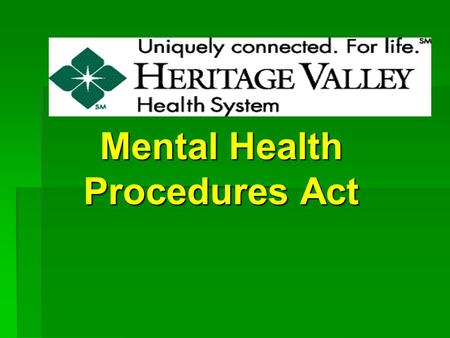Mental Health Procedures Act