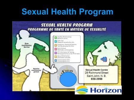 19 Sexual Health Centre 28 Richmond Street Saint John, N. B. 658-3998.