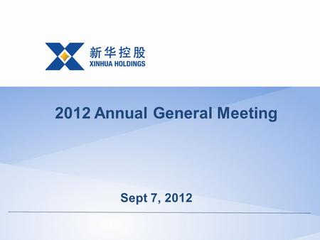 Sept 7, 2012 2012 Annual General Meeting. Shareholder Resolutions.