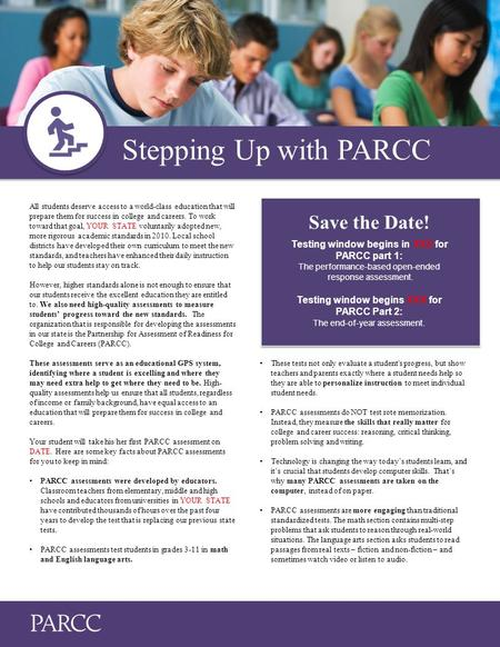 Stepping Up with PARCC All students deserve access to a world-class education that will prepare them for success in college and careers. To work toward.