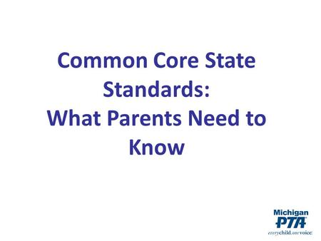 Common Core State Standards: What Parents Need to Know.
