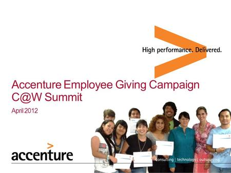 Accenture Employee Giving Campaign Summit April 2012