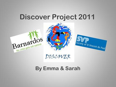 Discover Project 2011 By Emma & Sarah. Introduction... Hello, my name is Sarah Burke and this is Emma Mulcahy. We are 2 nd year Travel and Tourism students.