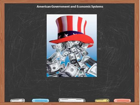 American Government and Economic Systems. This is not a course about... dates, facts, and figures that must be memorized and recited, only to be forgotten.