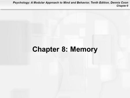 Chapter 8: Memory.