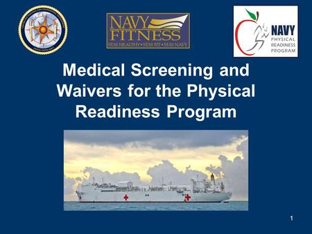 Medical Screening and Waivers for the Physical Readiness Program 1.