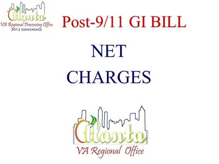 Post-9/11 GI BILL NET CHARGES. Public Law 111-377 Effective August 1, 2011, schools report the actual net cost for in-state tuition and fees assessed.