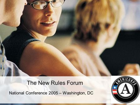 The New Rules Forum National Conference 2005 – Washington, DC.