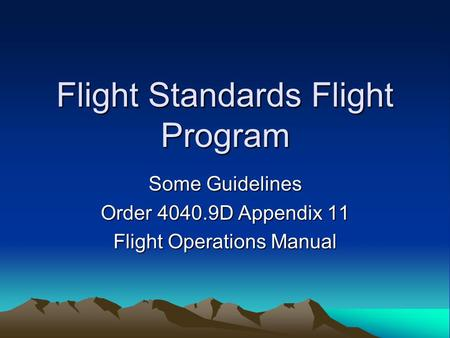 Flight Standards Flight Program