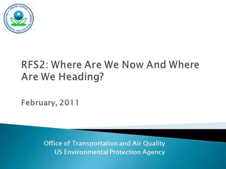 Office of Transportation and Air Quality US Environmental Protection Agency.