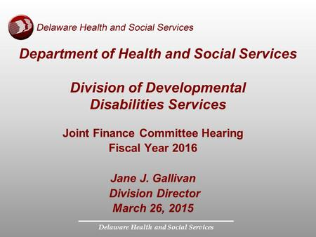 Joint Finance Committee Hearing Delaware Health and Social Services