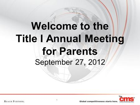 1 Welcome to the Title I Annual Meeting for Parents September 27, 2012.