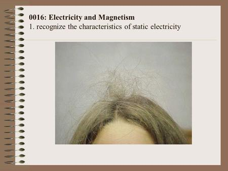 0016: Electricity and Magnetism 1