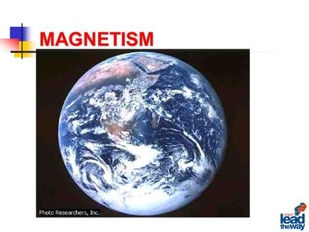 MAGNETISM. The Earth Magnetic Poles North and South Geographic Poles North and South Earth is a giant magnet.
