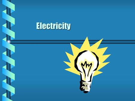 Electricity. Electric Charges bElectrons can move from one atom to another, but protons cannot move. bWhen an atom has gained electrons, it has more electrons.
