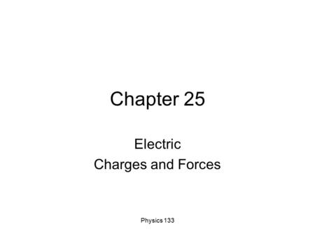 Electric Charges and Forces