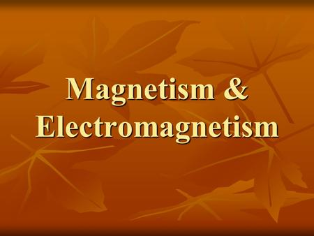 "Magnetism & Electromagnetism. Magnets A special stone first discovered <2000 years ago in Greece, in a region called ""Magnesia"", attracted iron, they."