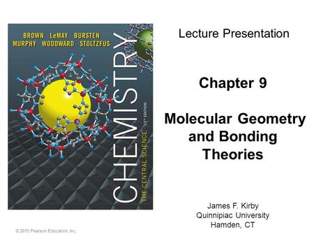 Chapter 9 Molecular Geometry and Bonding Theories