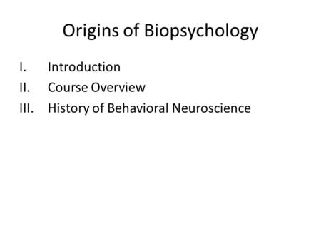 relationship between biopsychology and neuroscience Biopsychology, also known as behavioral neuroscience, is the science devoted  to studying the relationships between the brain and behavior this field of study.