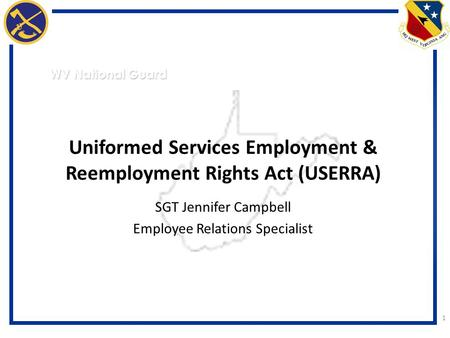 Uniformed Services Employment & Reemployment Rights Act (USERRA)